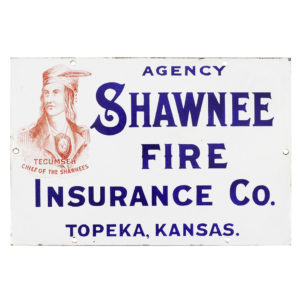 Lot 31). Shawnee Fire Insurance Porcelain Sign